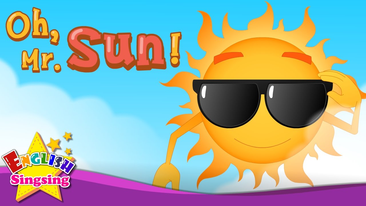 Oh, Mr. Sun! - Nursery Rhymes - Kids & Baby song - English Rhymes for Children