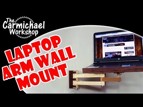 Make a Laptop Wall Mount with Articulating Arm