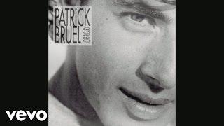 Patrick Bruel - Place des grands hommes (Audio)