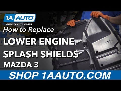 How to Replace Lower Engine Splash Shields 03-09 Mazda 3