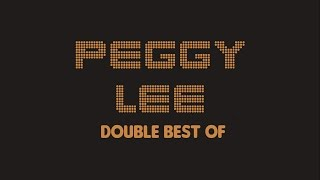 Peggy Lee - Double Best Of (Full Album / Album complet)
