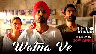 Watna Ve - Sukhwinder Singh - Ranjit Bawa - Khido Khundi  - Saga Music