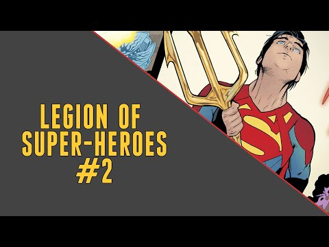 Breaking The Rules | Legion Of Super-Heroes #2 Review