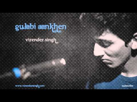 Gulabi Aankhen (Extended Version) - Virender Singh