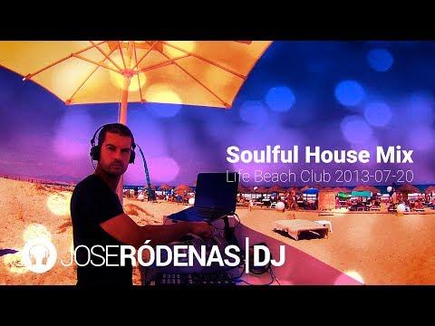 Soulful House Music DJ Mix by Jose Ródenas (2013-07-20)