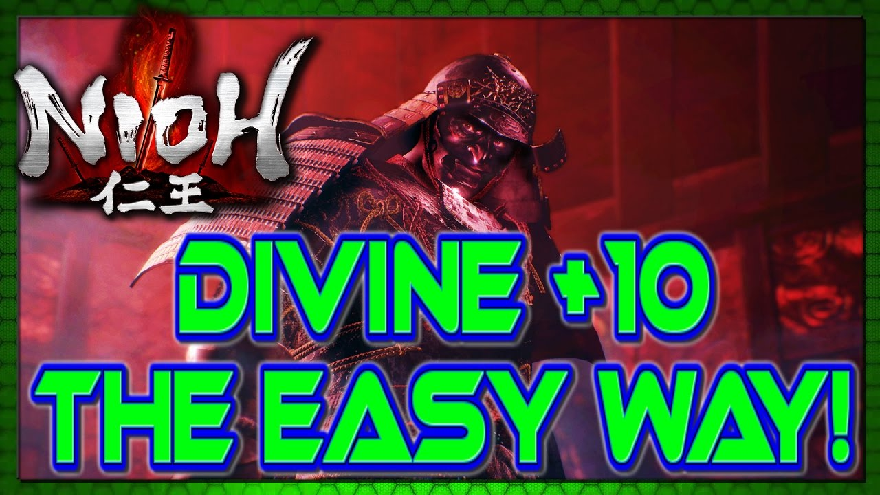 Get +10 Divine Weapons and Armor fast and easy! Fastest +10 divine crafting  method for Nioh
