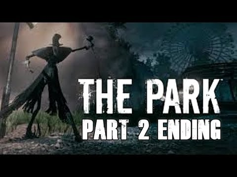 The Park Gameplay Walkthrough Part 2 Ending Let's Play