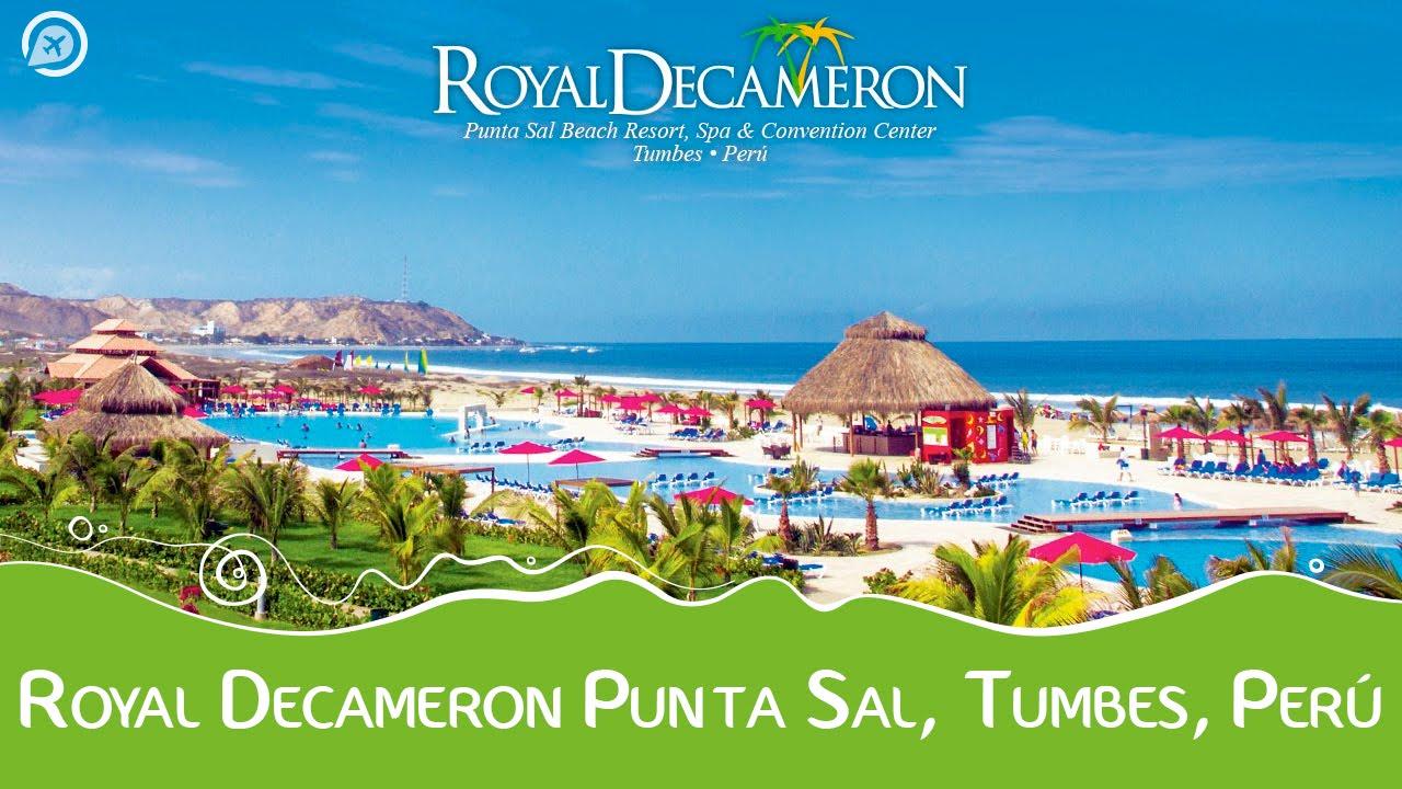 Royal Decameron Punta Sal Tumbes Per 250 Youtube