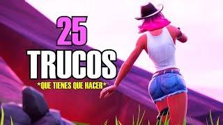25 TRUCOS QUE TIENES QUE HACER Y NO HACES | FORTNITE TRUCOS Y CONSEJOS