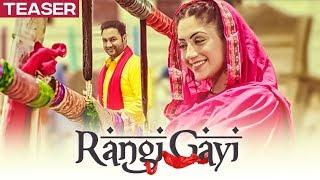 Song Teaser ► Rangi Gayi: Lakhwinder Wadali | Parmod Sharma Rana | Releasing 16 July