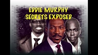 EDDIE MURPHY SECRETS EXPOSED