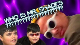 MR. SHADES PART TWO (comeback vid)