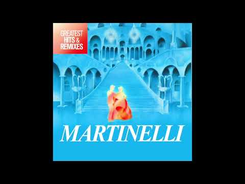 Martinelli Greatest Hits & Remixes MiniMix Mp3