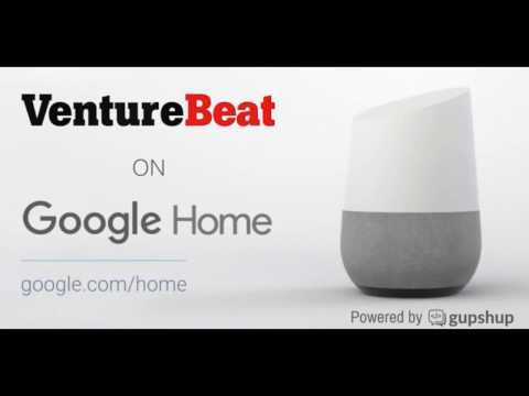 VentureBeat on Google Home