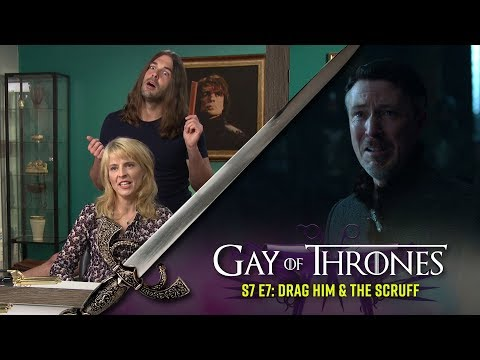 Drag Him & The Scruff with Maria Bamford  Gay Of Thrones S7 E7
