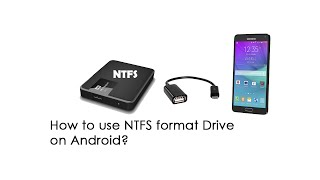 How to use NTFS Format Drive on Android Devices ? | No Root Required