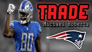 Patriots Trade with the Detroit Lions for TE Michael Roberts