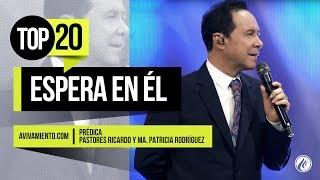 Espera en Él - Pastor Ricardo Rodríguez