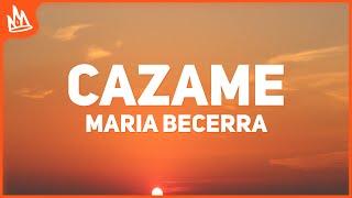Maria Becerra, Tiago PZK - CAZAME (Letra)