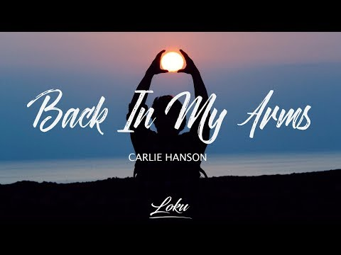 Carlie Hanson - Back in My Arms