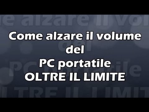 Come aumentare il volume in un computer con Windows 10 | Guida