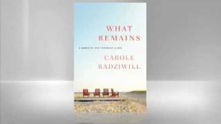 Carole Radziwill: What Remains
