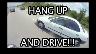 HANG UP AND DRIVE!! (motorcycle close call)