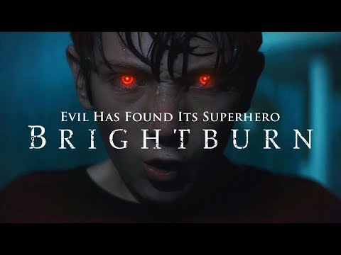 BRIGHTBURN - Good (In Theaters Memorial Day Weekend)