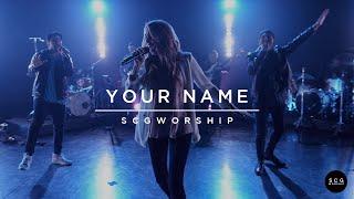SCG Worship - Your Name (Original)