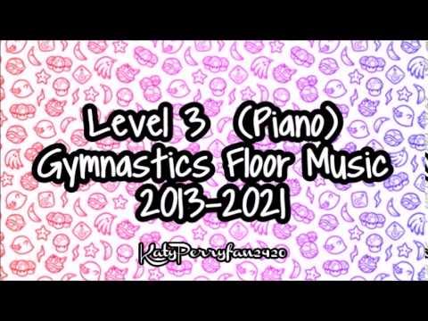 Level 3 (Piano) Gymnastics Floor Music 2013-2021