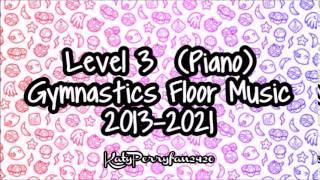 Level 3 Piano Gymnastics Floor Music 2013 2021