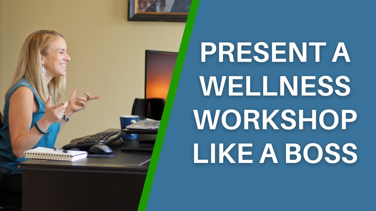 How to look, sound, + feel confident during a wellness workshop to present like a boss!