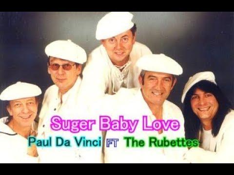 Sugar Baby Love [日本語訳・英訳付き] ポール・ダ・ヴィンチ FT ザ・ルベッツ - YouTube