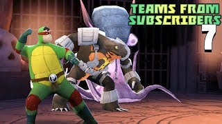Teenage Mutant Ninja Turtles Legends - Teams from Subscribers #7