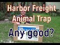 Harbor Freight Medium Animal Trap