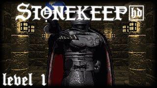LP Stonekeep HD: the Ruins of Stonekeep, 1st level