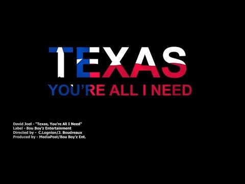 David Joel - Texas, You're All I Need (Official)