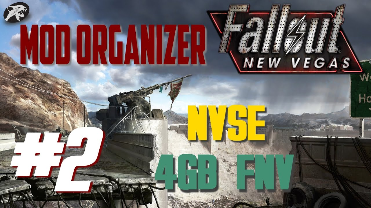Mod Organizer for Fallout New Vegas #2: NVSE and 4GB FNV Updated