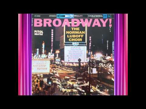 How Are Things In Glocca Morra - Norman Luboff Choir