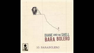 Diane And The Shell - Barabolero [album version]