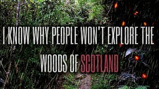 """I Know Why People Won't Explore The Woods Of Scotland"" Part 2 Creepypasta"