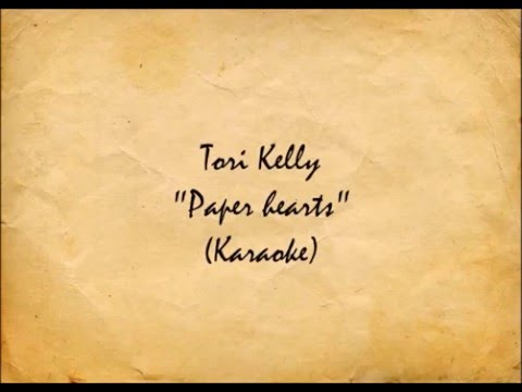 "Tori Kelly - ""Paper Hearts""(Karaoke)[Guitar Ver.]"