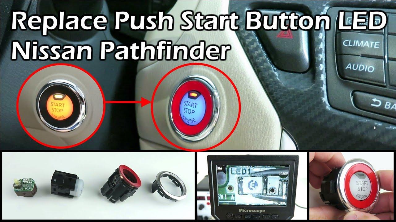Replace Push Start On Led Nissan Pathfinder