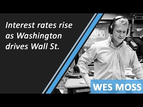 Interest Rates Rise As Decisions In Washington Drive Wall Street