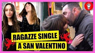 Cose che Una Ragazza Single Non Deve Fare a San Valentino - [Candid Camera] - theShow