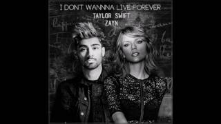 Taylor Swift ft. Zayn - I Dont Wanna Live Forever [Slowed Down & Chopped] by SayItAintSmoov
