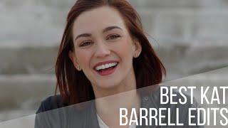 Best Kat Barrell Edits