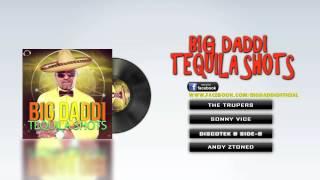 Big Daddi - Tequila Shots - Teaser Trailer