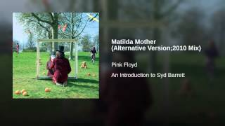 Matilda Mother (Alternative Version;2010 Mix)