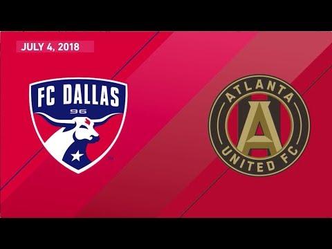 HIGHLIGHTS: FC Dallas vs Atlanta United | July 4, 2018
